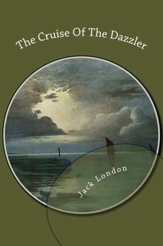 Download The Cruise Of The Dazzler ePub fb2 book