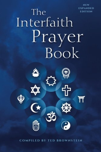 The Interfaith Prayer Book: New Expanded Edition