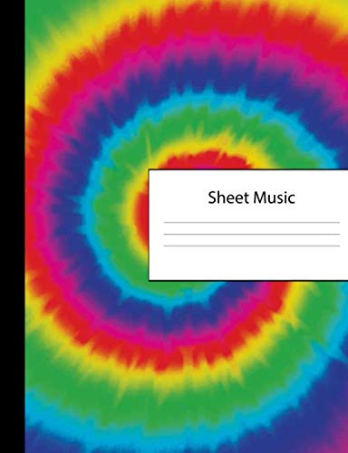 Sheet Music: 300 Pages of Sheet Music Manuscript Notebook Paper | Tie Dye Cover | Instrument Composition Book for Musician & Composer | 12 Staves per ... | Create, Compose ()