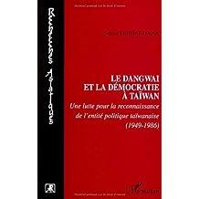 Dangwai et la démocratie à taiwan