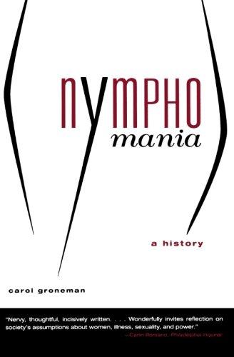 Nymphomania: A History