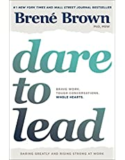 Dare to Lead: Brave Work. Whole Hearts. Tough Conversations
