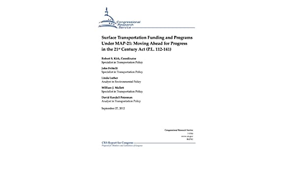 Map 21 Act.Surface Transportation Funding And Programs Under Map 21