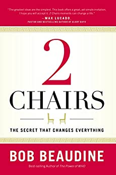2 Chairs: The Secret That Changes Everything by [Beaudine, Bob]