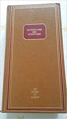 Se varaa pdf-latauksen ilmaiseksi Dictionnaire De Synonymes: Usuels De... (Les Usuels du Robert) (French Edition) PDF iBook PDB