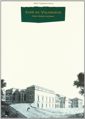 Descargar Libro Juan De Villanueva Pedro Moleón Gavilanes