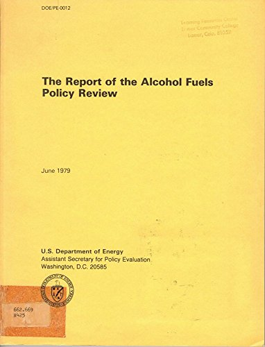 The Report of the Alcohol Fuels Policy Review