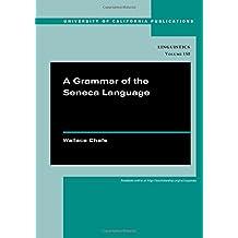 A Grammar of the Seneca Language