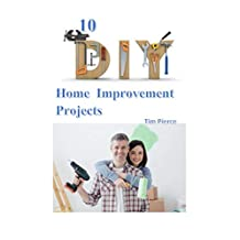 10 DIY Home Improvement Projects
