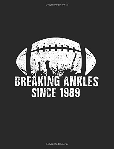 Read Online Breaking Ankles Since 1989: Basketball Birthday Notebook V4 pdf