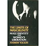 The Limits of Masculinity, Andrew Tolson, 0060906731