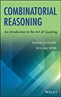 Combinatorial Reasoning: An Introduction to the Art of Counting Front Cover
