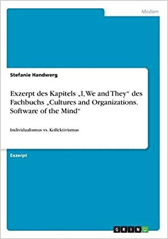 Book Exzerpt des Kapitels 'I, We and They' des Fachbuchs 'Cultures and Organizations. Software of the Mind'