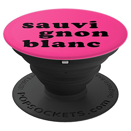 Sauvignon Blanc Wine - PopSockets Grip and Stand for Phones and Tablets