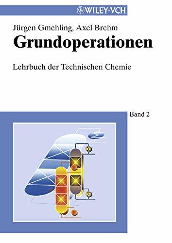 Lehrbuch der Technischen Chemie/Grundoperationen
