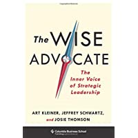 The Wise Advocate: The Inner Voice of Strategic Leadership