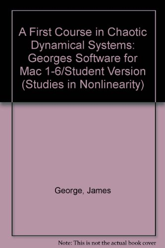 A First Course In Chaotic Dynamical Systems Software, Labs 1-6 User's Manual (Studies in Nonlinearity)