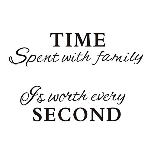 - Time Spent with Family Is Worth Every Second Wall Decal Vinyl Wall Sticker Home Decor, Black