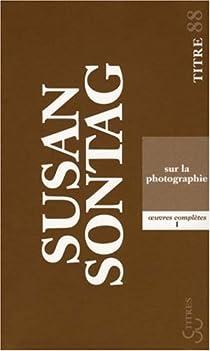 Sur la photographie par Sontag
