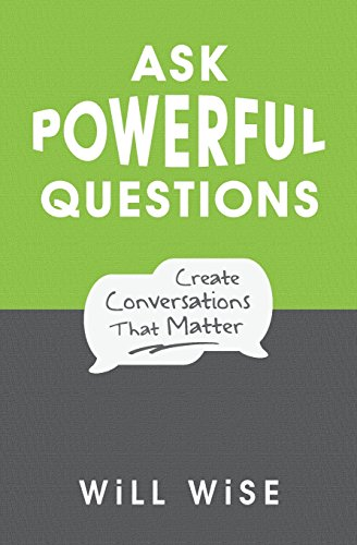 Pdf Teaching Ask Powerful Questions: Create Conversations That Matter