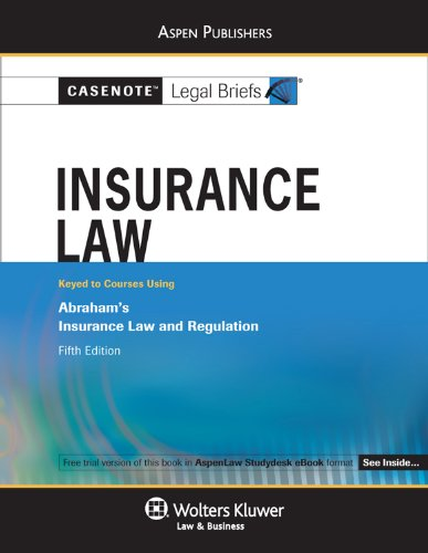 Download Insurance Law: Abraham 5e (Casenote Legal Briefs) Pdf