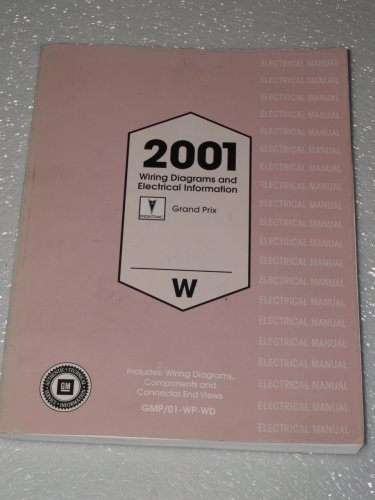 2001 Pontiac Grand Prix Wiring Diagrams And Electrical Information Paperback 2000