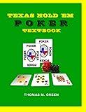 Texas Hold 'Em Poker Textbook