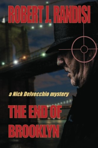 Read Online The End of Brooklyn: A Nick Delvecchio Mystery ebook