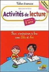 Activités de lecture : Pour s'entraîner à lire avec Lila et Noé