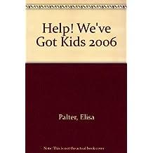 Help! We've Got Kids 2006