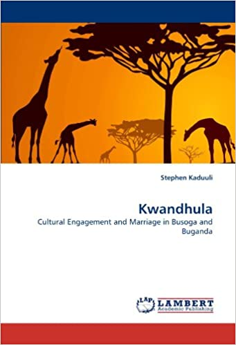 Book Kwandhula: Cultural Engagement and Marriage in Busoga and Buganda