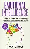 Emotional Intelligence: 21 Most Effective Tips