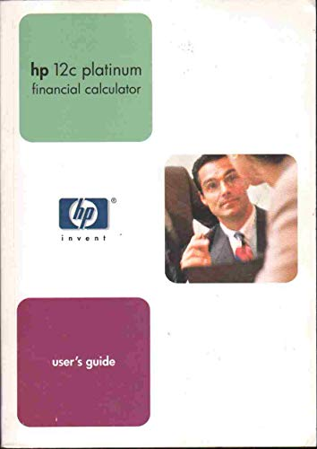 HP 12C PLATINUM Financial Calculator User's Guide ()