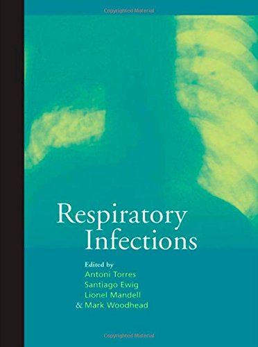 Download Respiratory Infections (A Hodder Arnold Publication) pdf