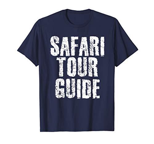 SAFARI TOUR GUIDE Shirt Funny Wild Africa Animal Gift Idea -