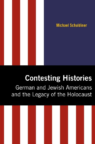 Contesting Histories: German and Jewish Americans and the - Contesting Community