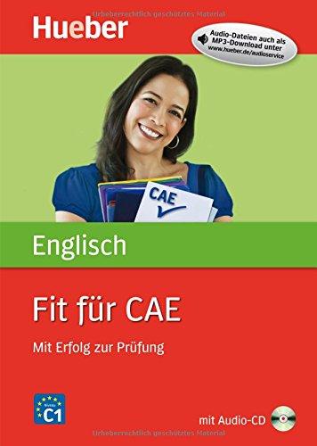 Fit für CAE: Mit Erfolg zur Prüfung / Buch mit Audio-CD