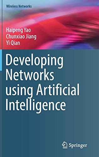Developing Networks using Artificial Intelligence (Wireless Networks)