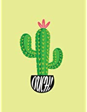 Cactus Notebook: Ouch Funny Cactus Journal Notebook 110 Page Composition Book Diary Planner Cactus Lover Gifts (8.5 x 11 inch)
