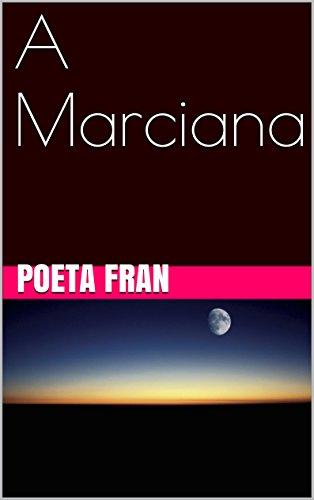 A Marciana (Portuguese Edition)
