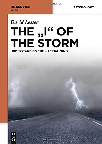 The ''I'' of the Storm: Understanding the Suicidal Mind