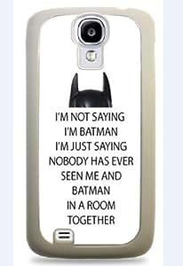 I'm Not Saying I'm Batman Galaxy S4 Silicone Case - White -647
