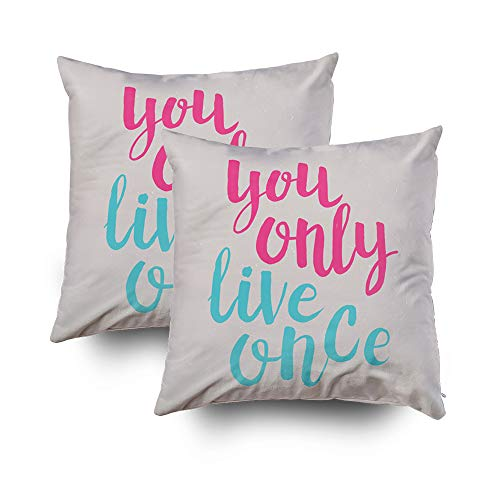 Sofa Pillows Covers,Hand drawn phrase You only live once Lettering design for posters tshirts cards invitations stickers banners advertisement VectorCapsceoll 18x18 Set of 2 Decorative Square Throw Pi