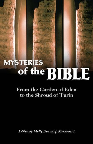 Mysteries Of The Bible: From The Location Of Eden To The Shroud Of Turin : A Collection Of Essays Published By The Biblical Archaeology Society ebook