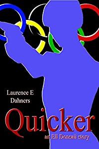 Quicker by Laurence Dahners ebook deal