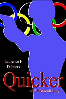 Quicker (an Ell Donsaii story #1) (English Edition) por [Dahners, Laurence]