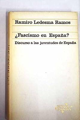 Fascismo en Espana? Discurso a las juventudes de Espana: Amazon.es: Ramos, R: Libros