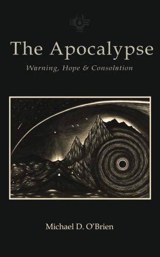 Apocalypse: Warning, Hope, and Consolation