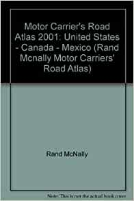 Rand mcnally 2001 motor carriers 39 road atlas united for Motor carriers road atlas download