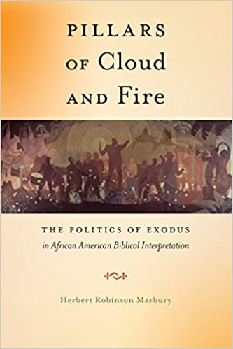 Pillars of Cloud and Fire: The Politics of Exodus in African